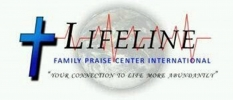 LifeLine Family Praise Center International